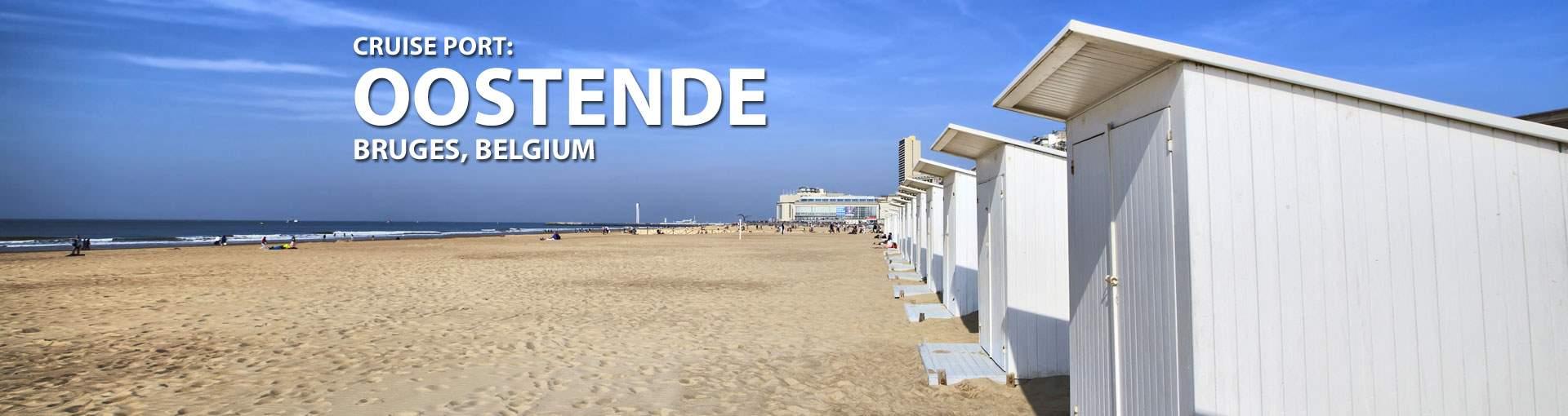 Cruises to Oostende (Bruges), Belgium