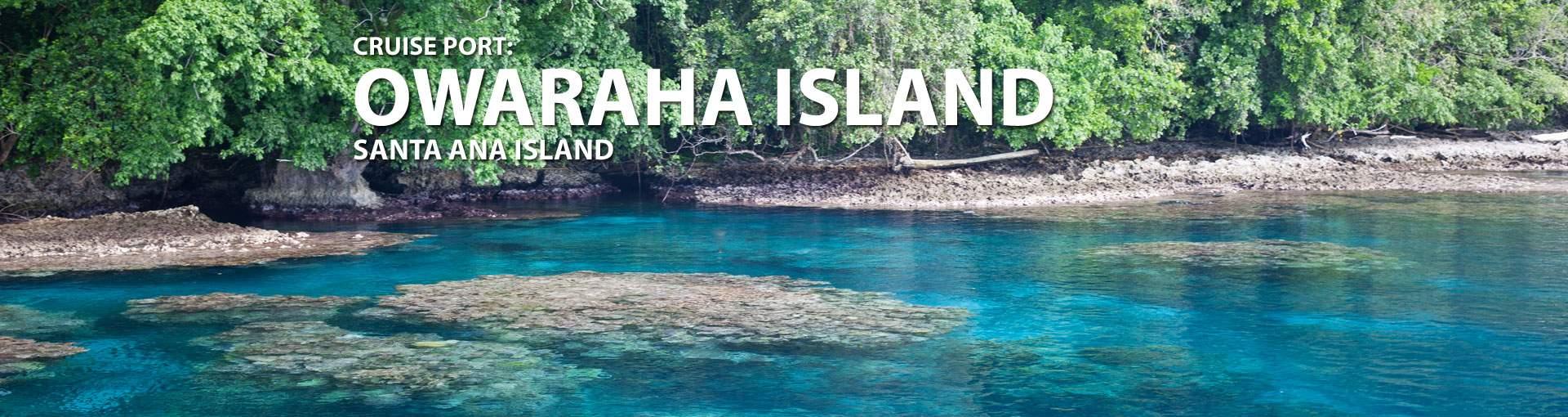 Cruises to Owaraha Island (Santa Ana Island)