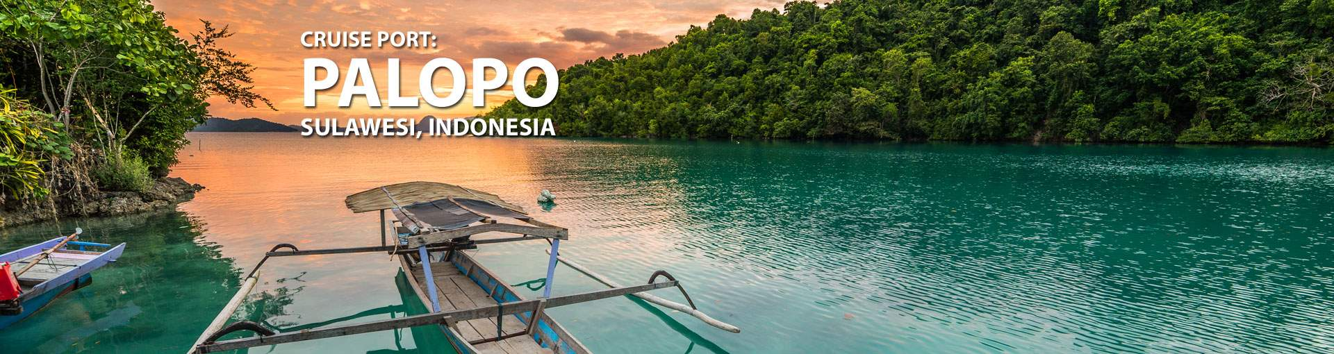 Cruises to Palopo, Sulawesi, Indonesia