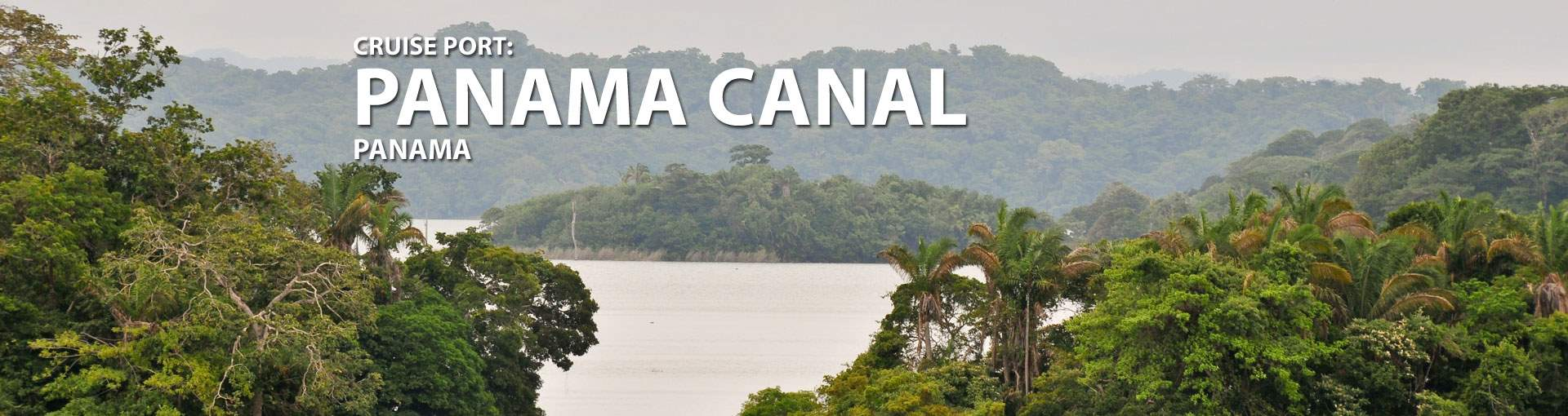 Cruises to Panama Canal, Gatun Lake, Panama
