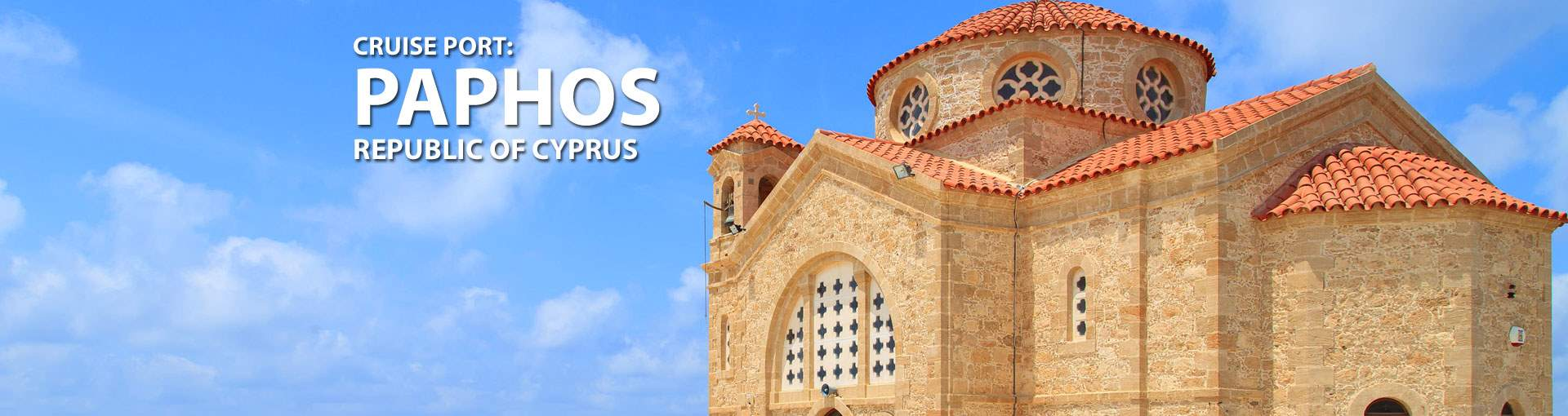 Cruises to Paphos, Republic Of Cyprus