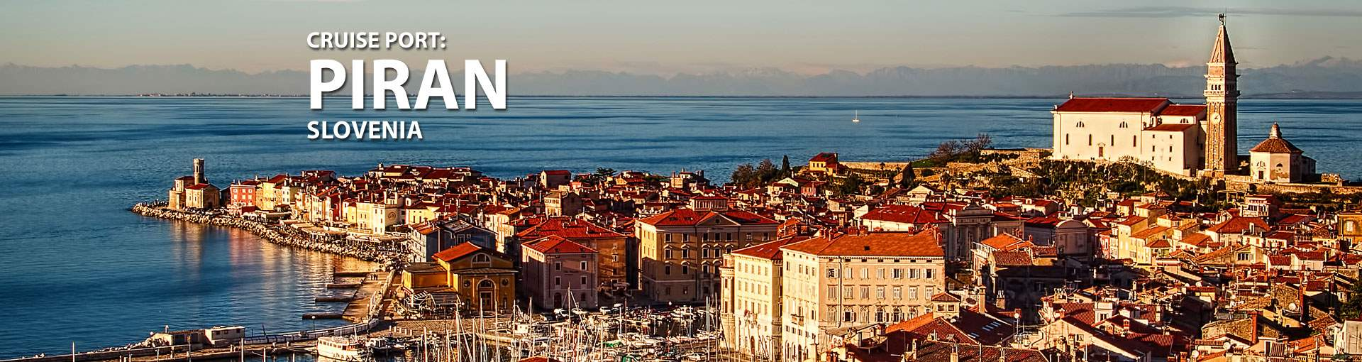 Cruises to Piran, Slovenia