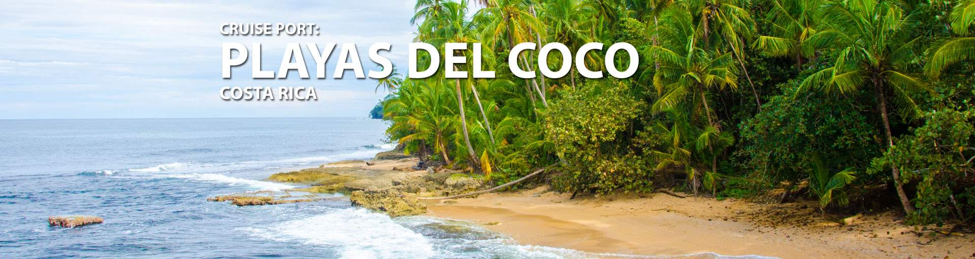 Cruises to Playas Del Coco, Costa Rica
