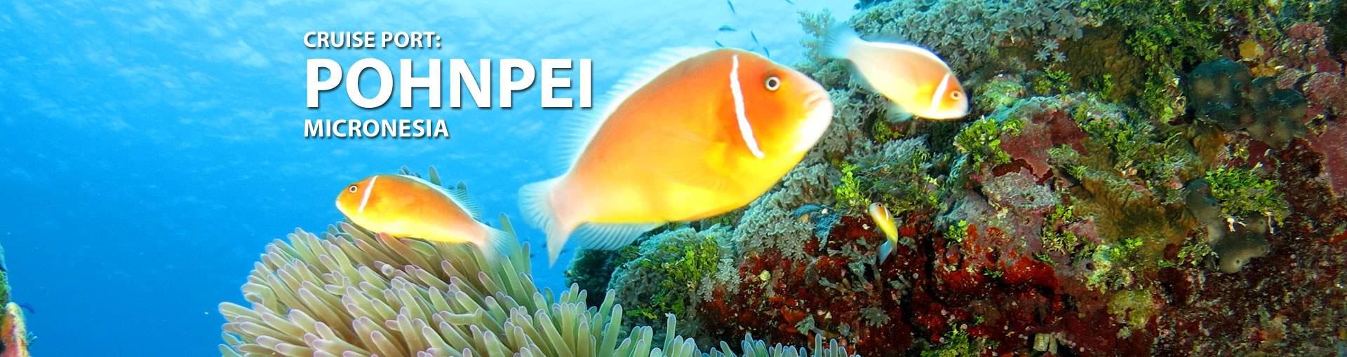 Cruises to Pohnpei, Micronesia