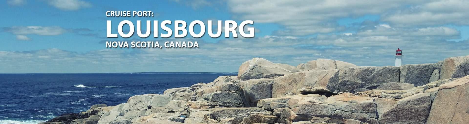 Louisbourg, Nova Scotia Cruise Port
