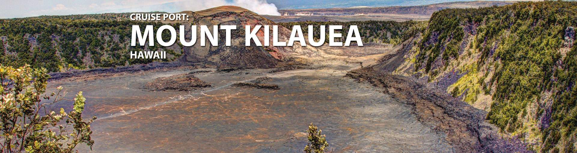 Mount Kilauea, Hawaii Cruise Port