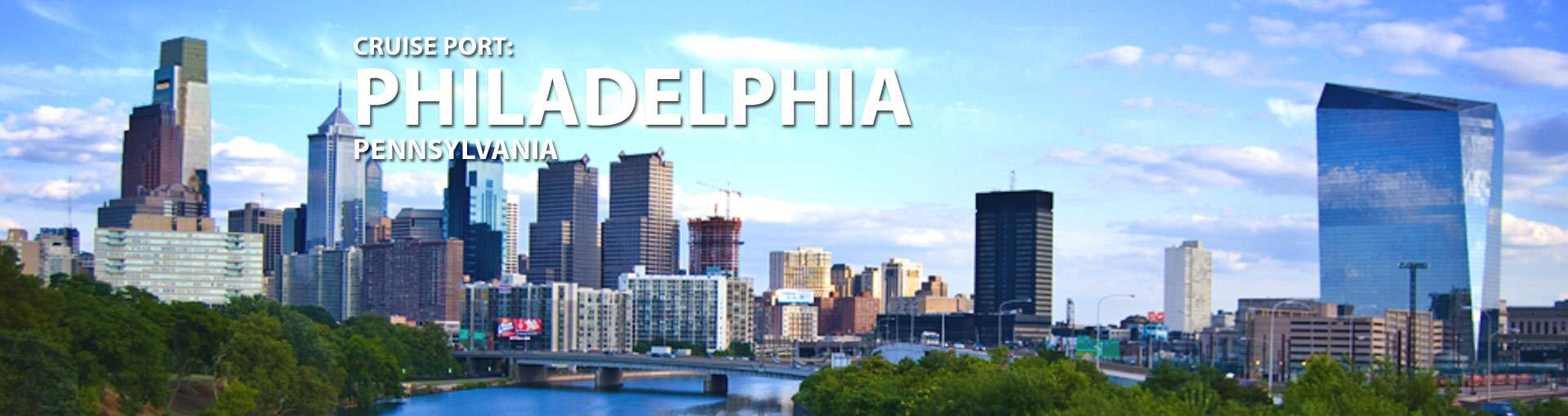 Banner for Philadelphia, Pennsylvania Cruise Port