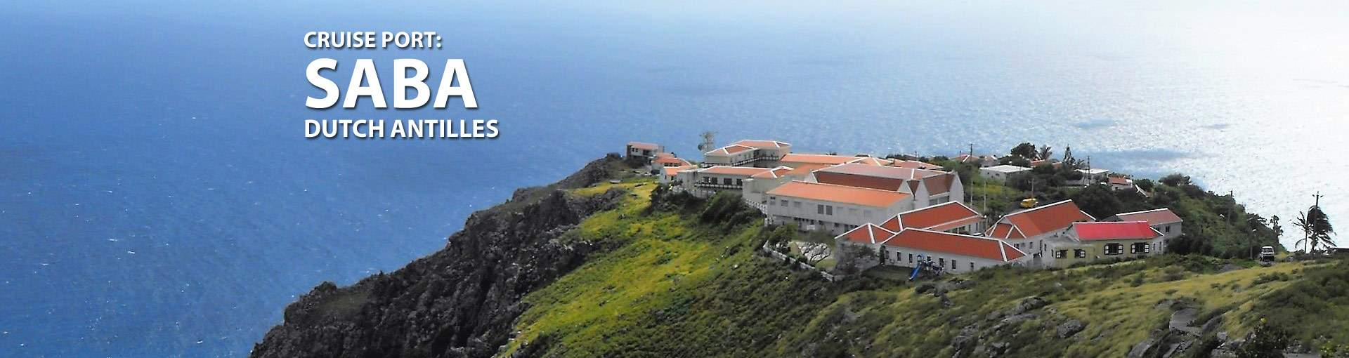 Saba, Dutch Antilles Cruise Port