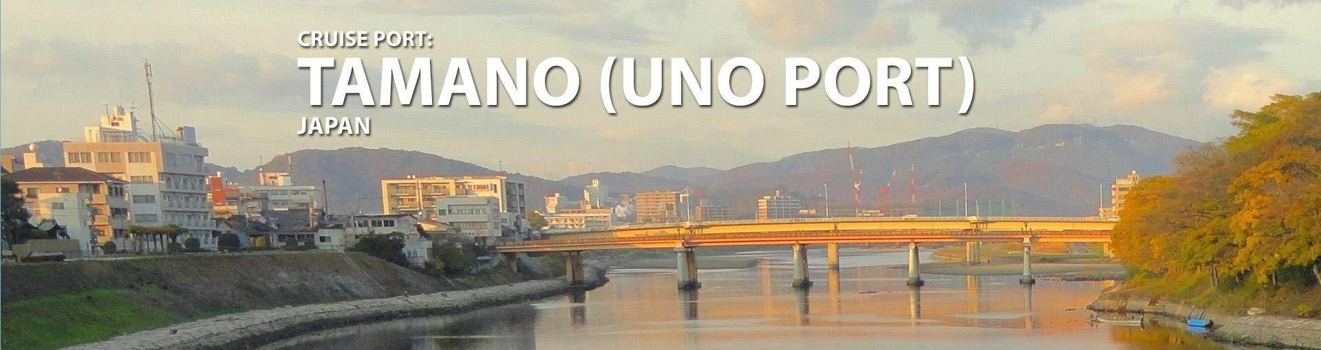 Tamano (Uno Port), Japan Cruise Port