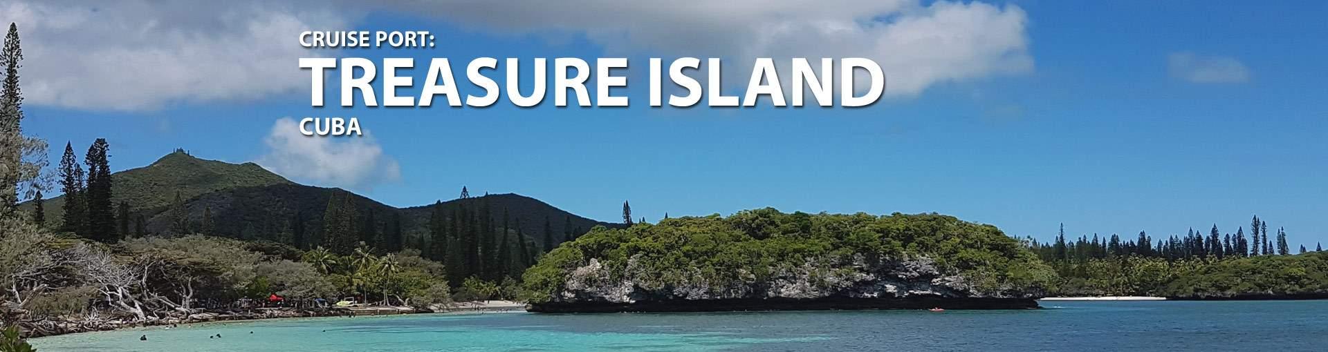 Treasure Island, Cuba Cruise Port