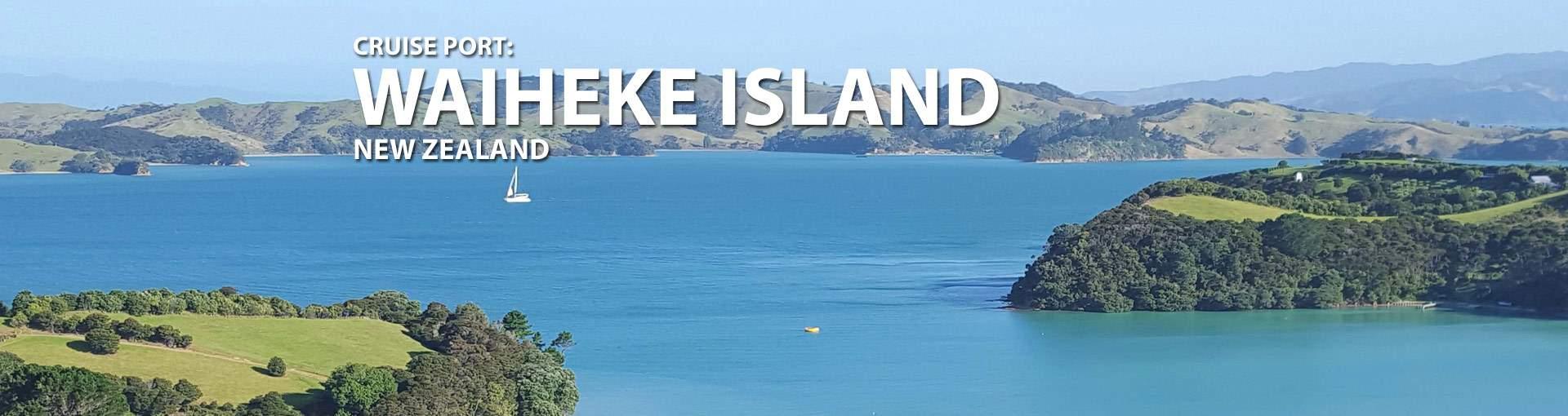 Waiheke Island, New Zealand Cruise Port