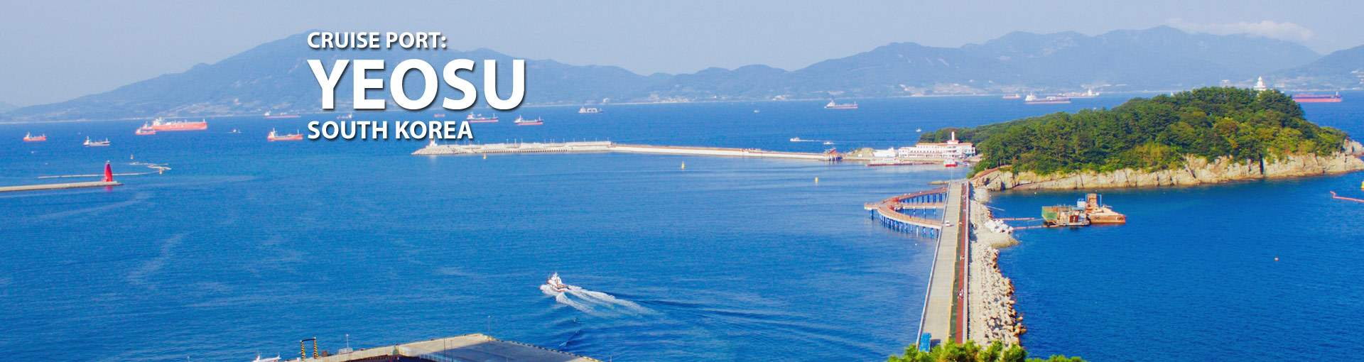 Yeosu, South Korea Cruise Port