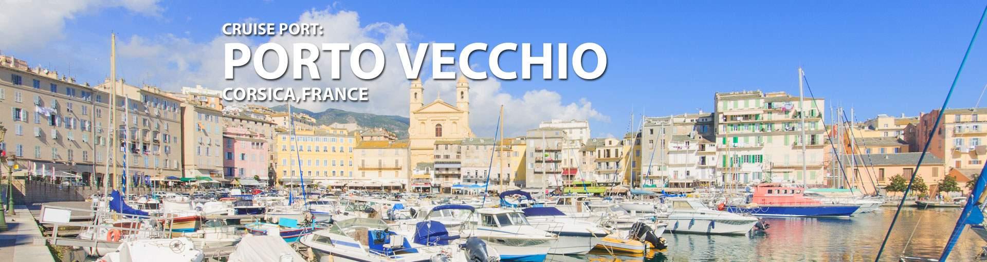 Cruises to Porto Vecchio, Corsica, France