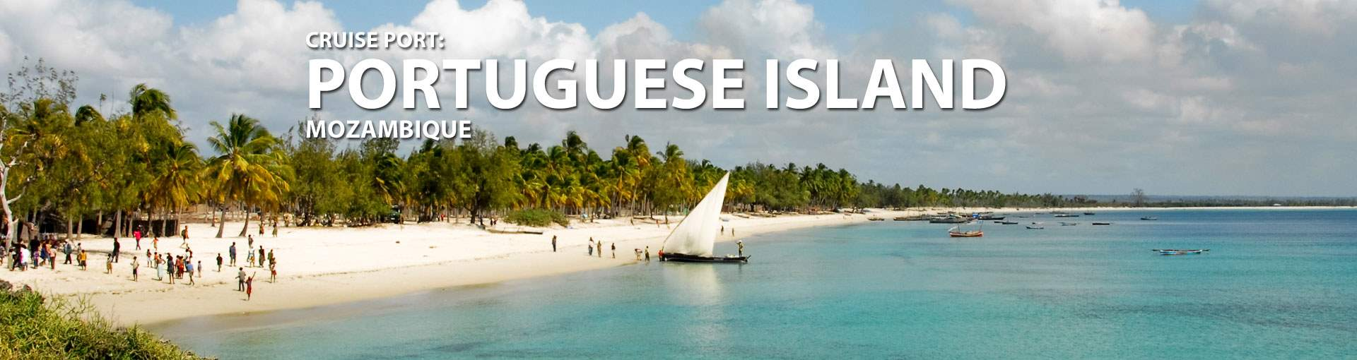 Cruises to Portuguese Island, Mozambique