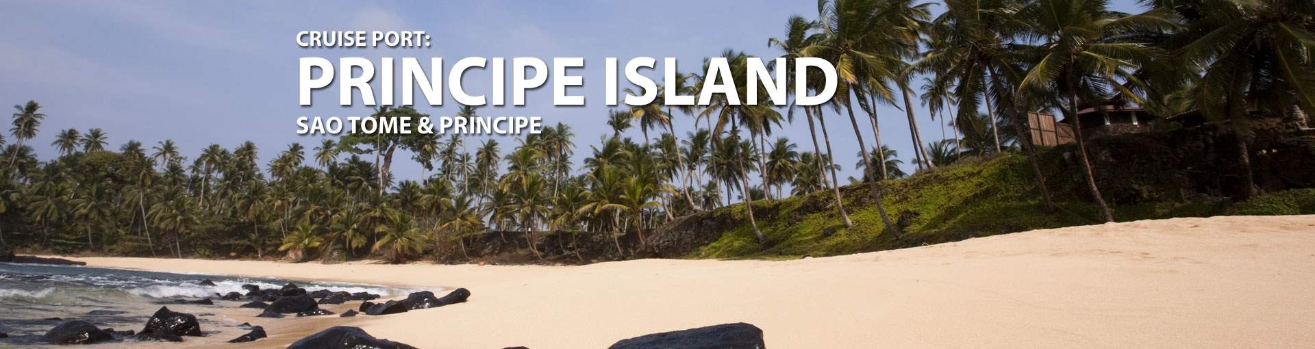 Cruises to Principe Island, Sao Tome And Principe