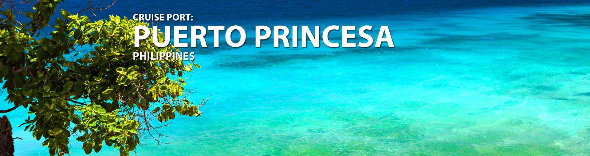 Cruises to Puerto Princesa, Philippines