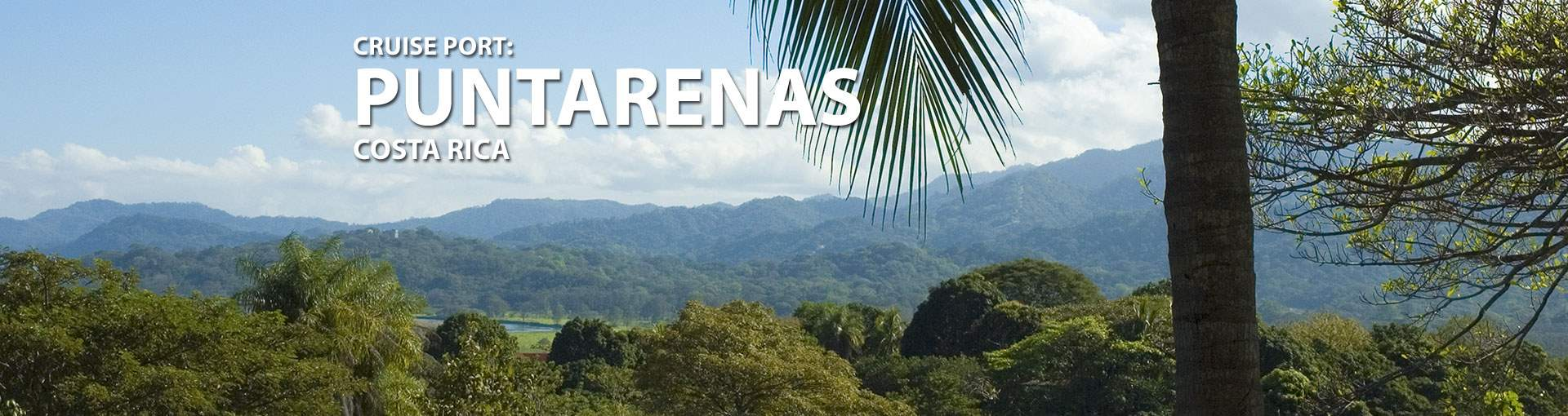 Cruises to Puntarenas, Costa Rica