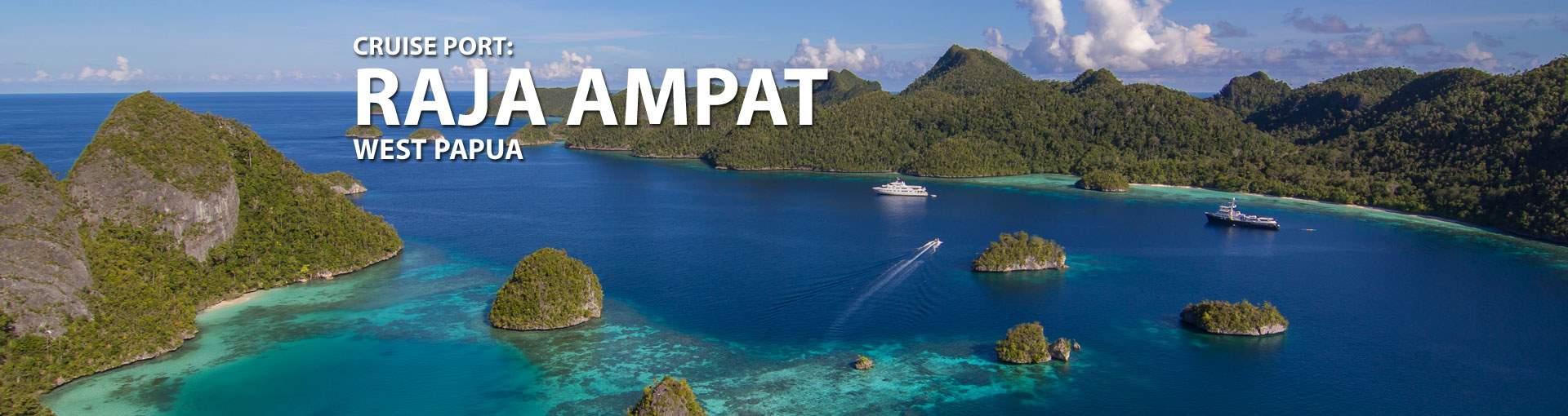 Cruises to Raja Ampat, West Papua