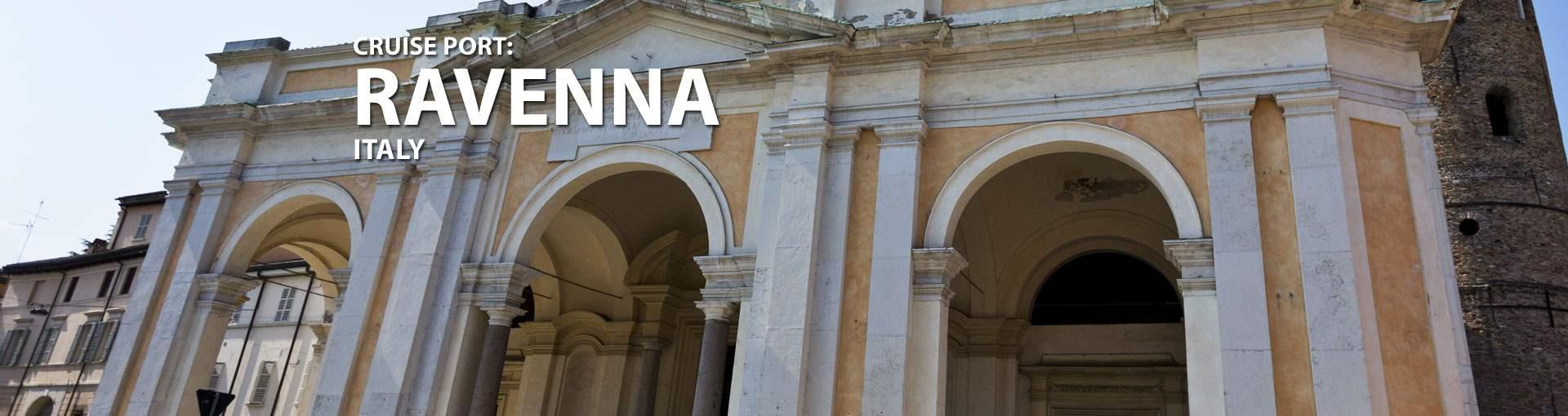 Cruises to Ravenna, Italy