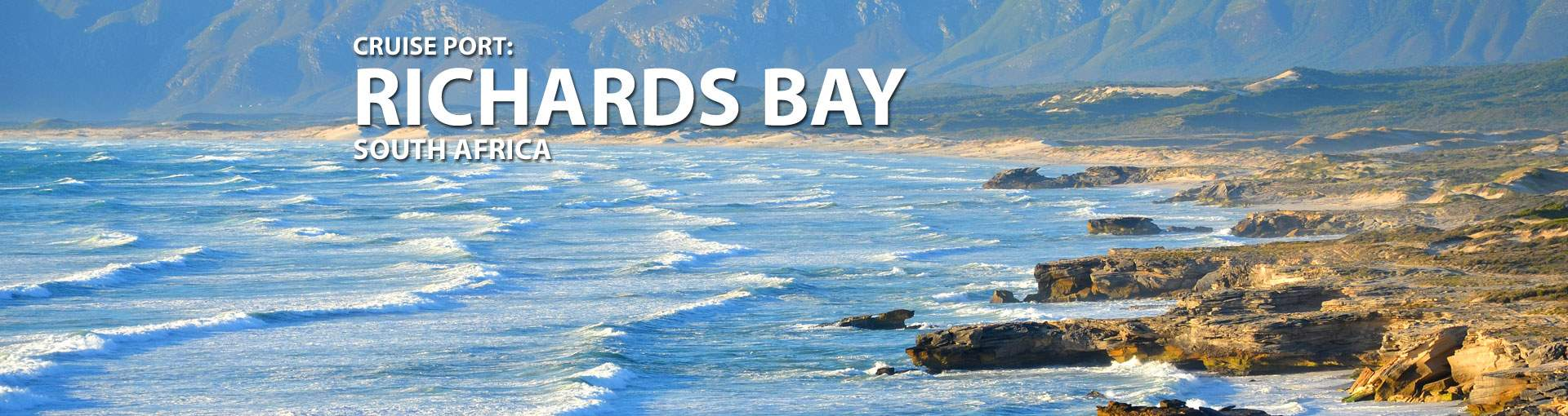 Cruises to Richards Bay, South Africa