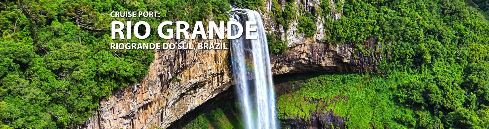 Cruises to Rio Grande, Rio Grande Do Sul, Brazil