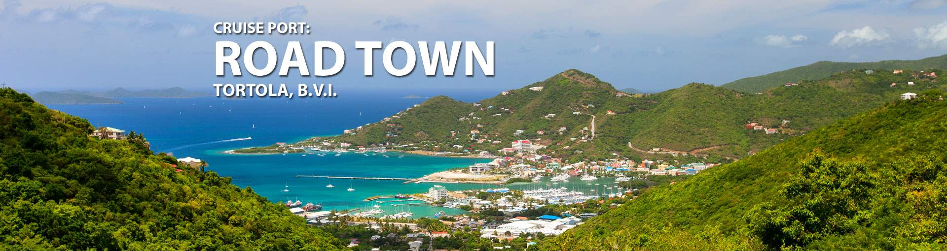 Cruises to Road Town, Tortola, B.V.I. Cruise Port