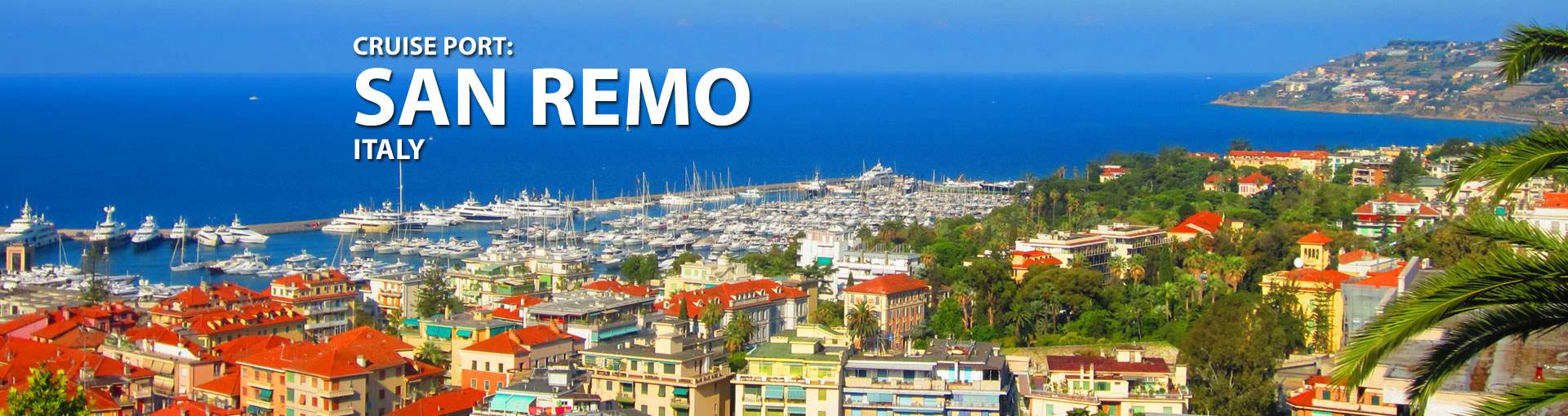 San Remo Italy Cruise Port 2018 And 2019 Cruises To San