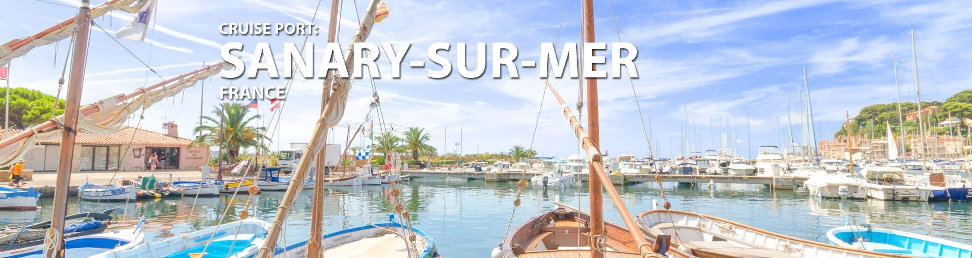 Cruises to Sanary-Sur-Mer, France