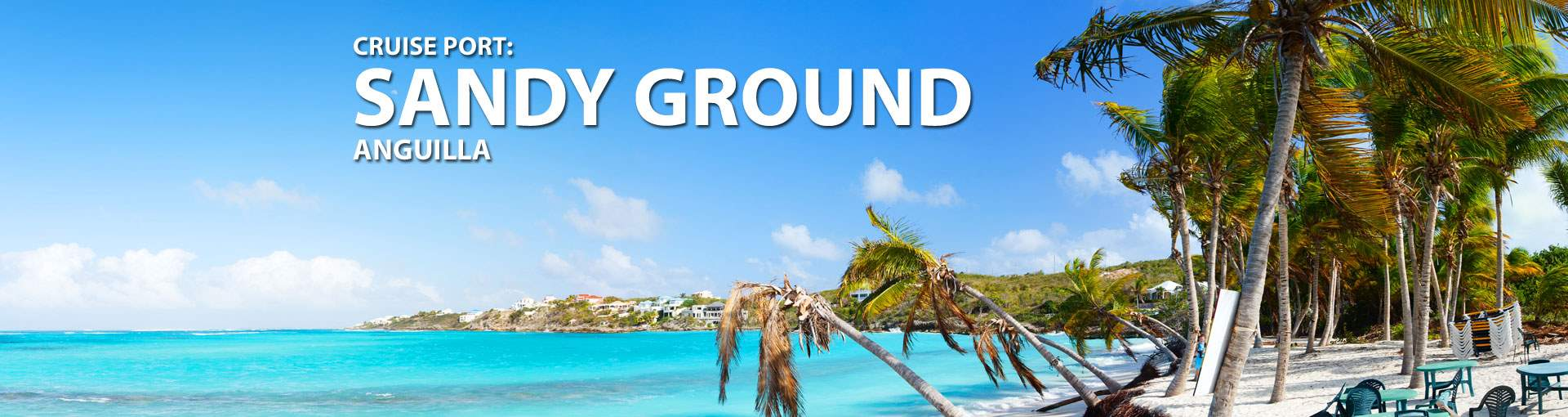 Cruises to Sandy Ground, Anguilla
