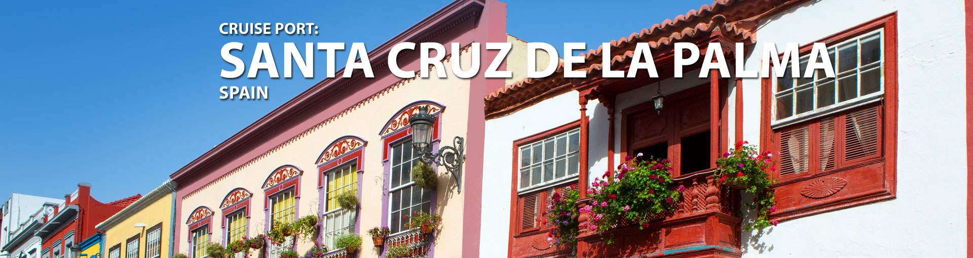 Cruises to Santa Cruz De La Palma, Spain