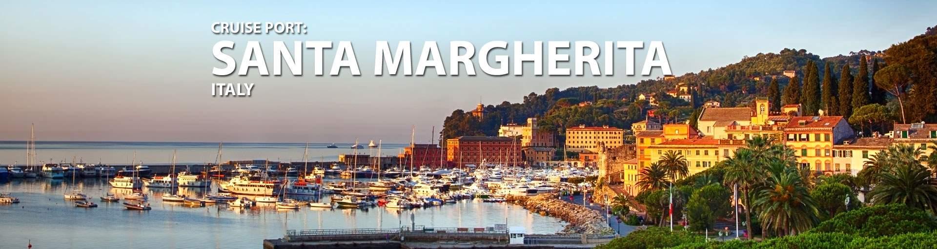 Cruises to Santa Margherita, Italy