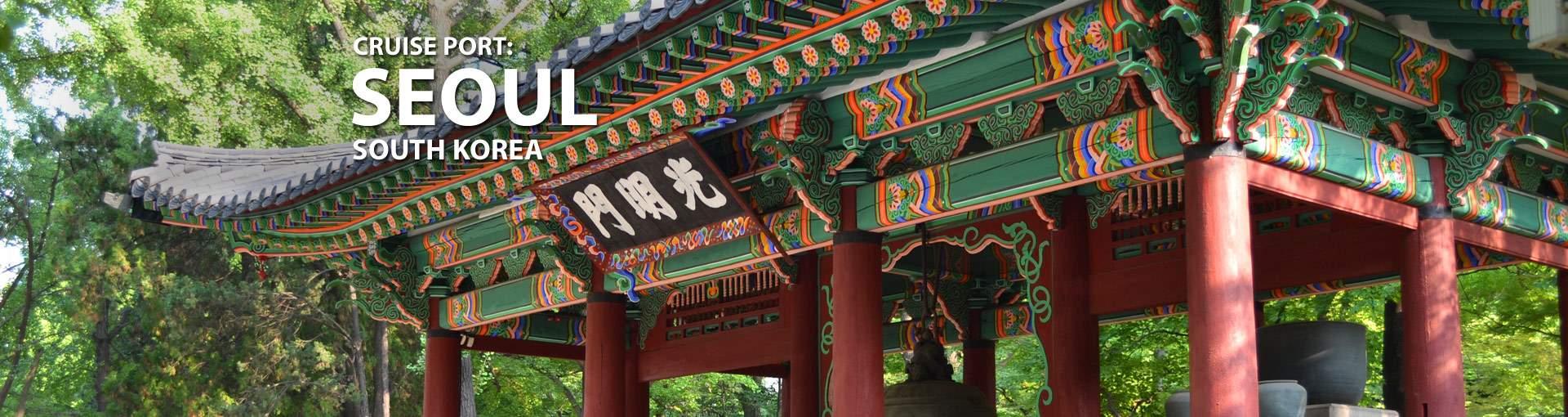 Cruises from Seoul (Inchon), South Ko