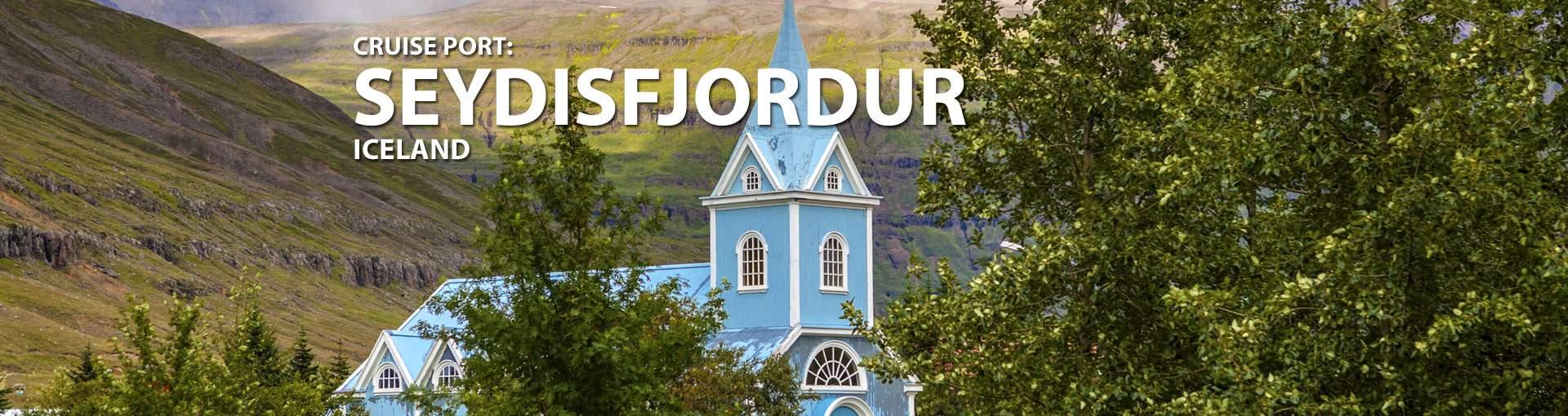 Cruises to Seydisfjordur, Iceland