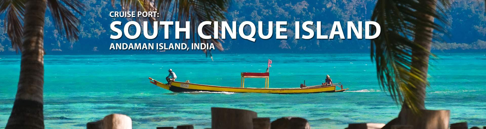 Cruises to South Cinque Isl, Andaman Isl, India