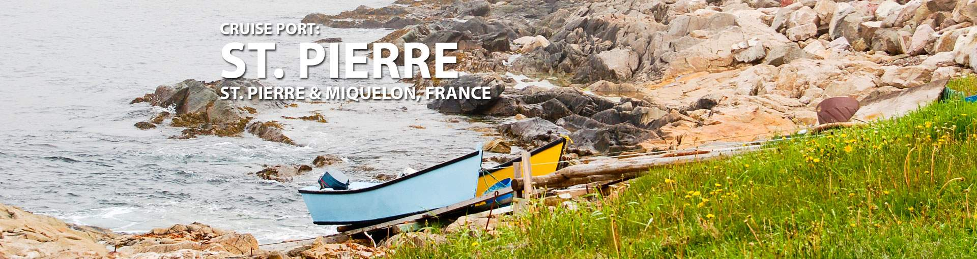 Cruises to St. Pierre, St. Pierre And Miquelon