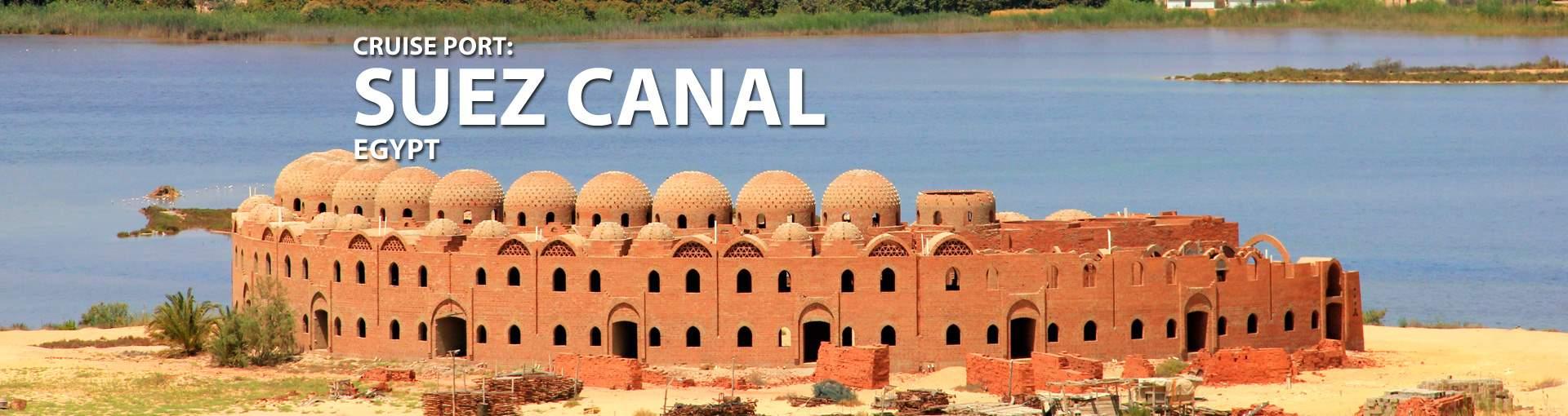 Cruises to Suez Canal, Egypt