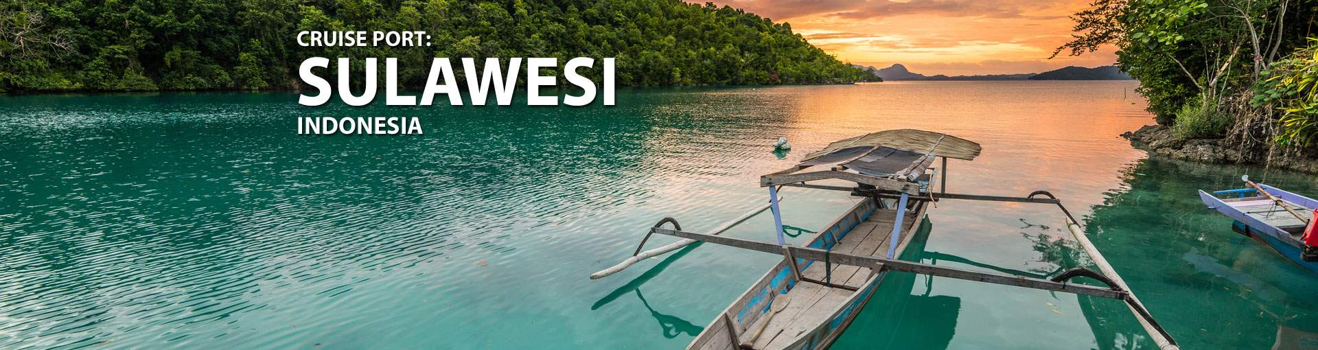 Cruises to Sulawesi, Indonesia