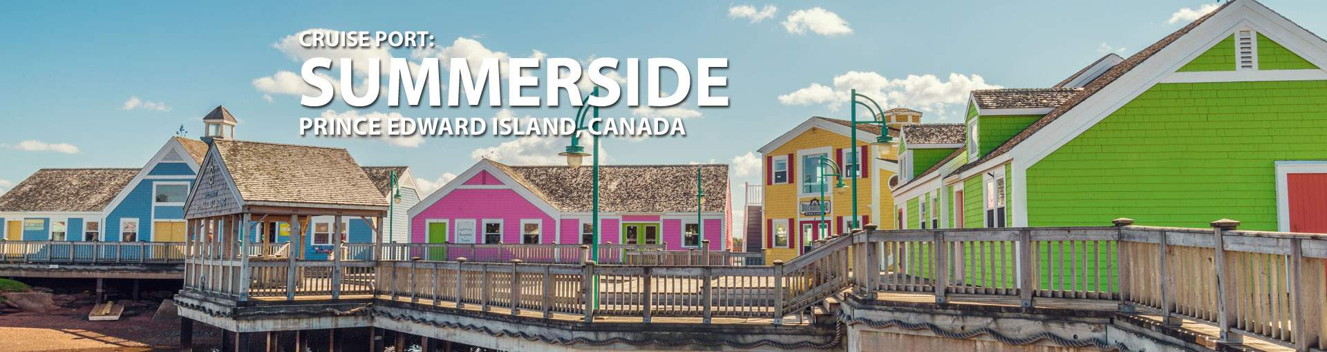 Cruises to Summerside, Prince Edward Island