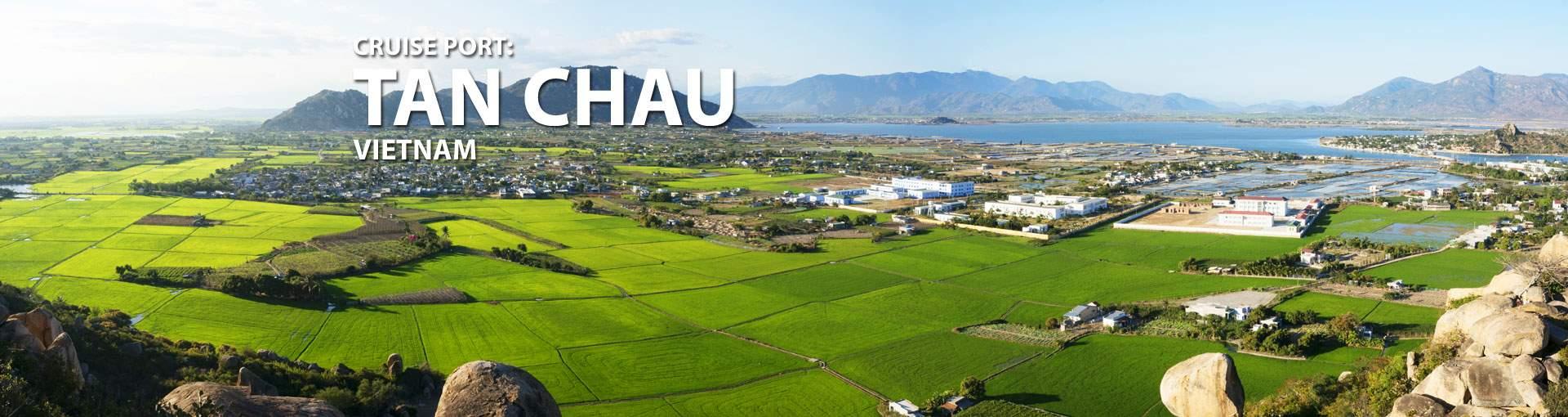 Cruises to Tan Chau, Vietnam