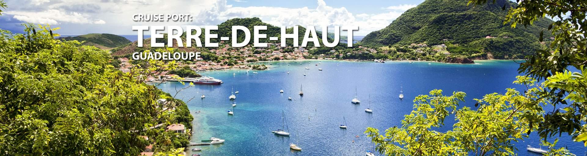 Cruises to Terre-De-Haut, Guadeloupe