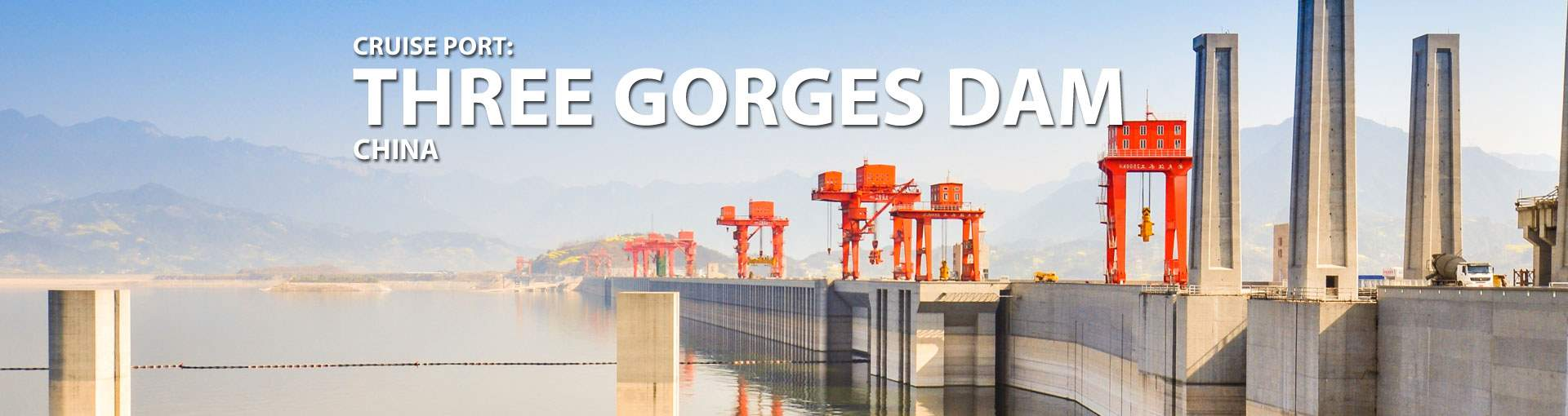 Cruises to Three Gorges Dam