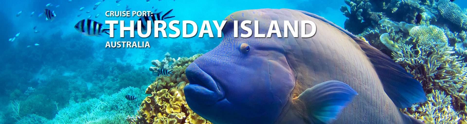Cruises to Thursday Island, Australia