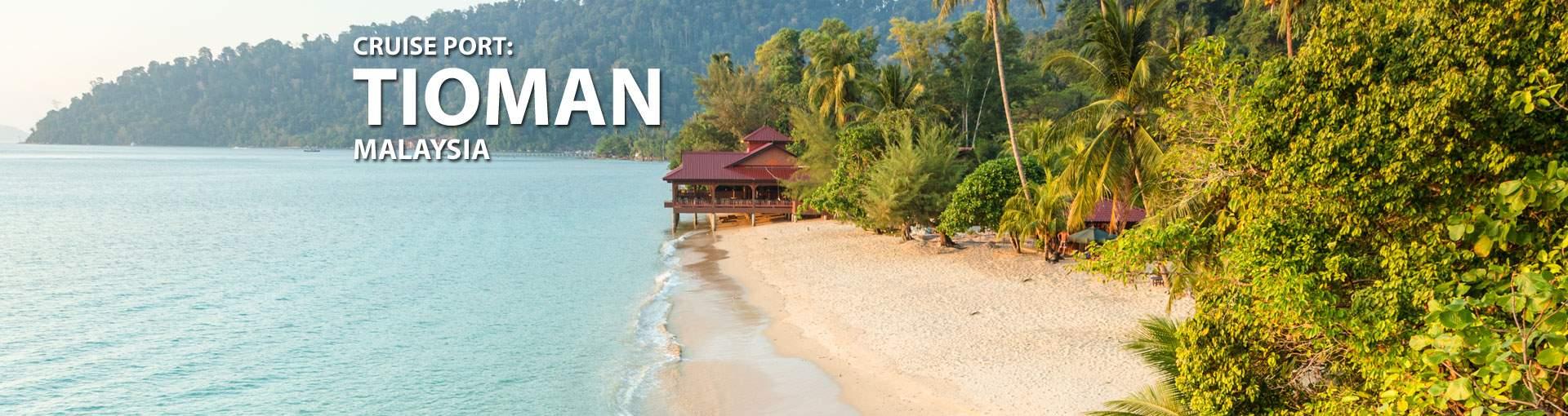 Cruises to Tioman, Malaysia