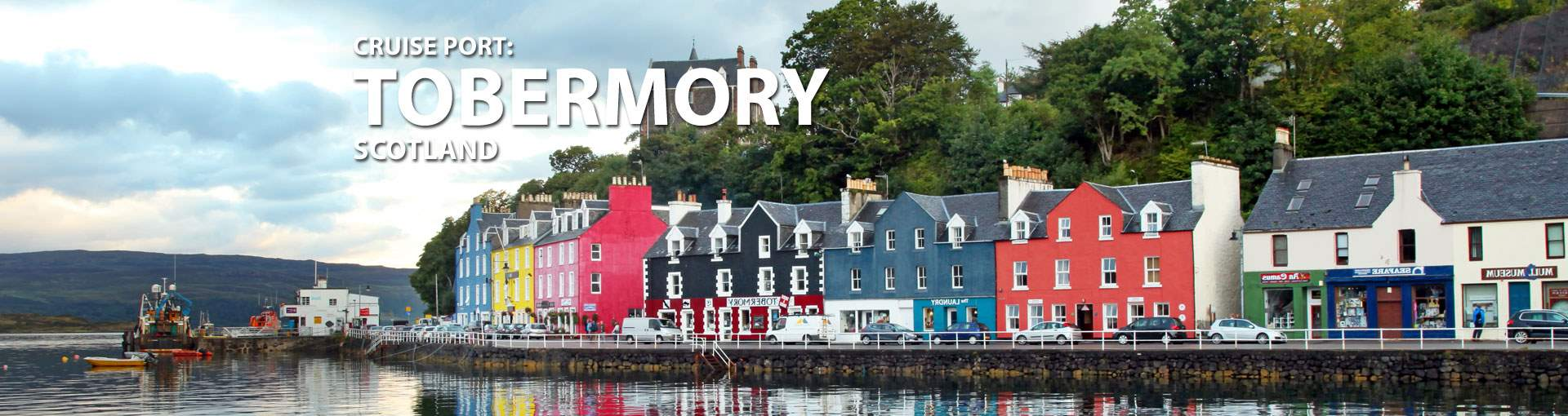 Cruises to Tobermory, Scotland