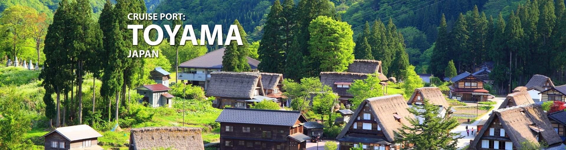 Cruises to Toyama, Japan