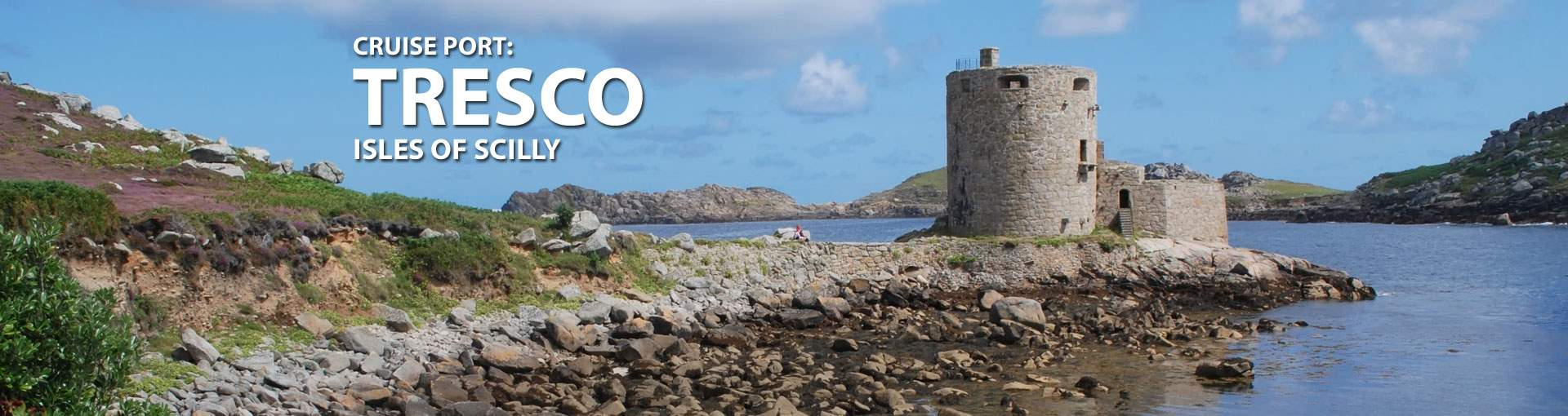 Cruises to Tresco, Isles Of Scilly