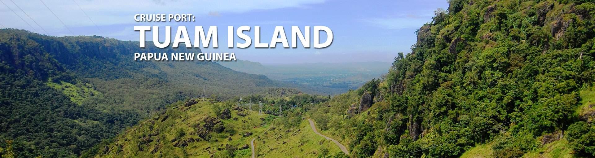 Cruises to Tuam Island, Papua New Guinea