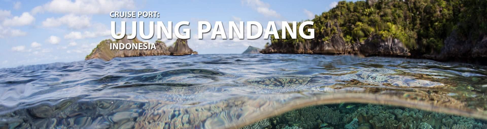 Cruises to Ujung Pandang, Indonesia