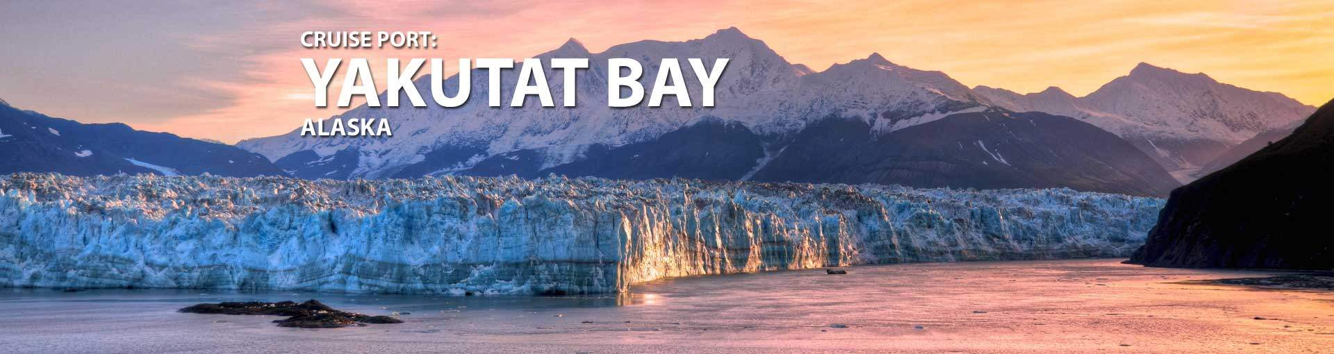 Cruises to Yakutat Bay, Alaska