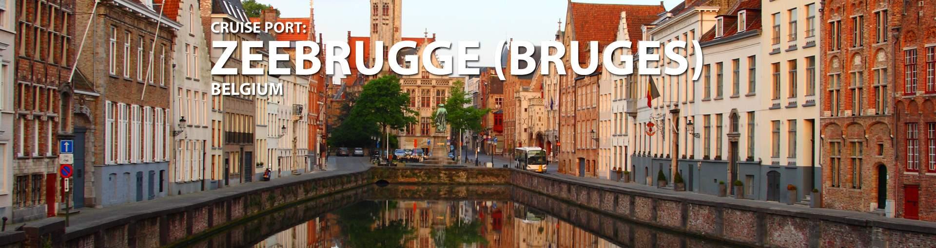 Cruises to Zeebrugge (Bruges), Belgium